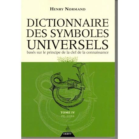 Dictionnaire des symboles universels basés sur le principe de la clef de la connaissance - Tome IV, Fil-Guna