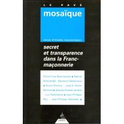 Le Pavé Mosaïque - Secret et transparence dans la Franc-maçonnerie