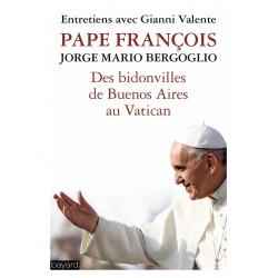 Des bidonvilles de Buenos Aires au Vatican - Pape François