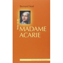 Petite vie de Madame Acarie