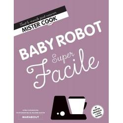 Mister cook - Baby robot super facile