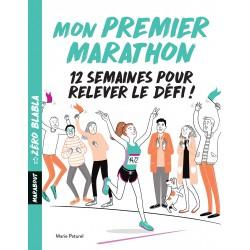 Mon premier marathon - 12 semaines pour relever le défi !