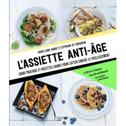 L'assiette anti-âge - Guide pratique et recettes saines pour lutter contre le vieillissement
