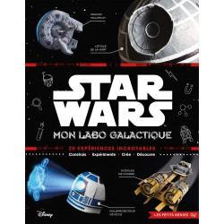 Star Wars - Mon labo galactique - 20 expériences incroyables - Construis, expérimente, crée et découvre