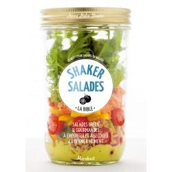 Shaker salades - La bible - Salades green & gourmandes à emporter et à secouer au dernier moment