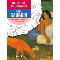 Cahier de coloriages - Paul Gauguin - De l'impressionnisme au symbolisme