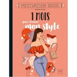 Motivation book - 1 mois pour trouver son style