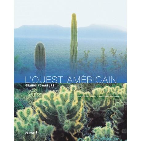 L'ouest américain - Grand voyageurs