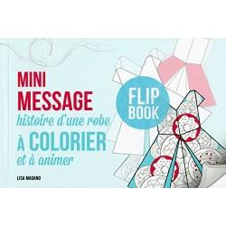 Mini message histoire d'une robe à colorier et à animer
