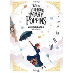 Art Thérapie - Le retour de Mary Poppins - 60 coloriages anti-stress