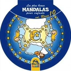 Les plus beaux Mandalas pour enfants - Vol. Rêves 10