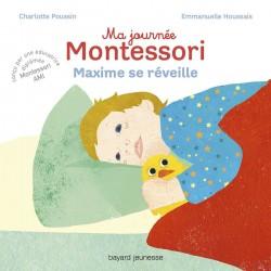 Ma journée Montessori - 1 - Maxime se réveille