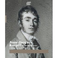 """Jean-Jacques Karpff (1770-1829) - """"Visez au sublime"""""""