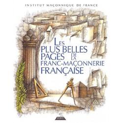Les plus belles pages de la Franc-maçonnerie française