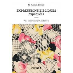 Le français expliqué - Expressions bibliques expliquées