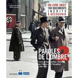 Coffret Paroles de l'ombre 2 - Tracts, journaux, poèmes, chansons des Français sous l'Occupation (1940-1945)