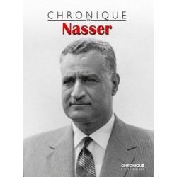 Chronique de l'Histoire - Chronique de Nasser