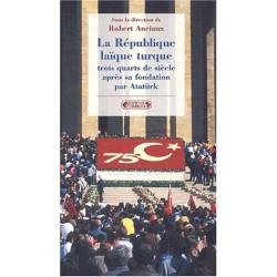 La République laïque turque trois quarts de siècle après sa fondation par Atatürk