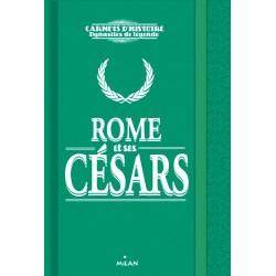 Carnets d'histoire, Dynastie de légende - Rome et ses Césars