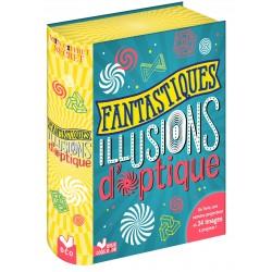 Fantastiques illusions d'optique - Un livre, une caméra-projecteur et 24 images à projeter !