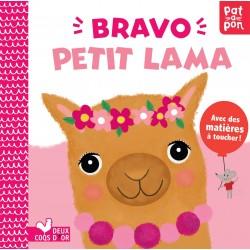 Bravo petit lama - Avec des matières à toucher !