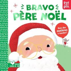 Bravo père Noël - Avec des matières à toucher !