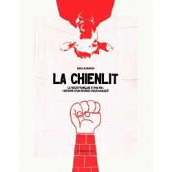 La chienlit - Le rock français et mai 1968 : histoire d'un rendez-vous manqué