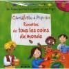 Ciboulette et Paprika - Recettes de tous les coins du monde