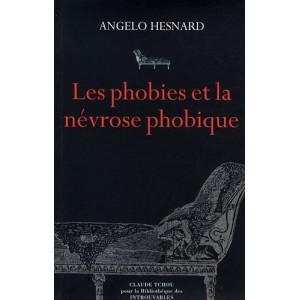 Les phobies et la névrose phobique
