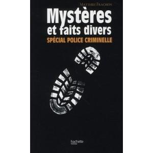 Mystères et faits divers - Spécial police criminelle
