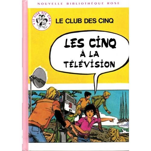 Les Cinq à la télévision - Nouvelle Bibliothèque Rose