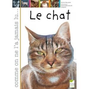 Le chat - Comme on ne l'a jamais lu...