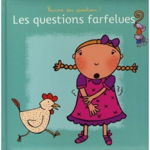 Les questions farfelues ? - Encore des questions !