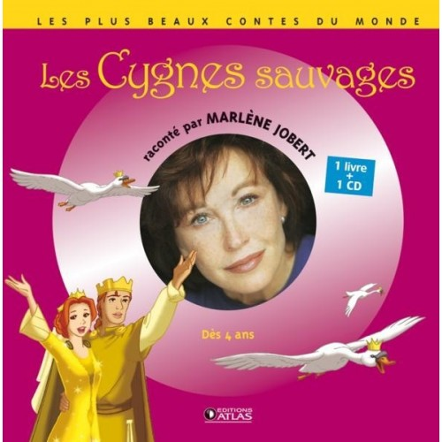 Les Cygnes sauvages - 1 livre + 1 CD (audio)