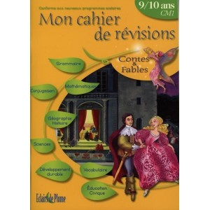 Mon cahier révisions, contes & fables - 9/10 ans CM1
