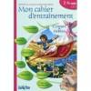 Mon cahier d'entraînement, contes & fables - 7/8 ans CE1