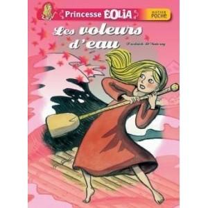 Princesse Eolia - Les voleurs d'eau