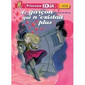 Princesse Eolia - Le garçon qui n'existait plus