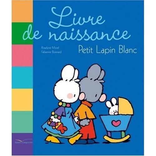 Livre de naissance - Petit Lapin Blanc