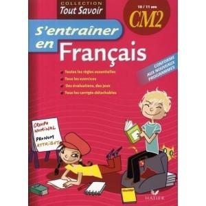 S'entraîner en Français CM2 - 10/11ans