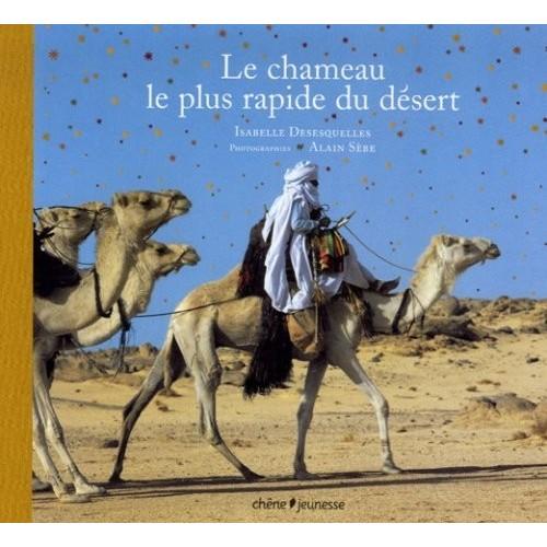 Le chameau le plus rapide du désert