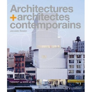 Architectures + architectes contemporains