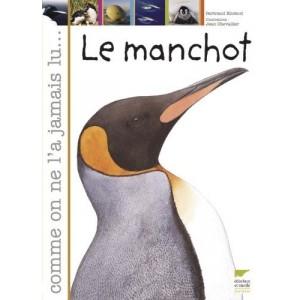 Le manchot - Comme on ne l'a jamais lu...