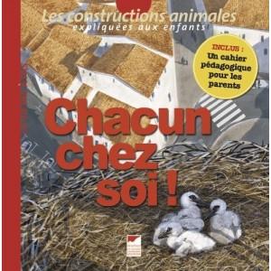 Chacun chez soi ! - Les constructions animales expliquées aux enfants