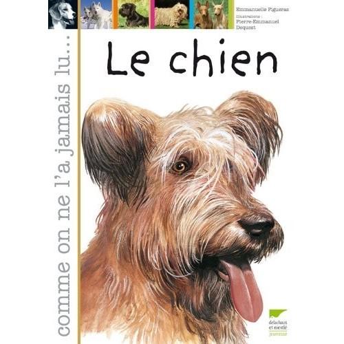 Le chien - Comme on ne l'a jamais lu...