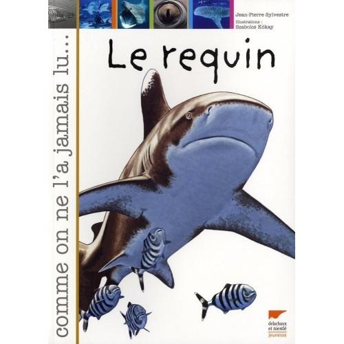 Le requin - Comme on ne l'a jamais lu...