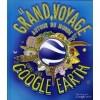 Le grand voyage autour du monde - Avec livre-jeux Google Earth