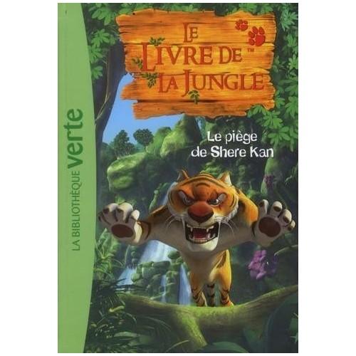 Le Livre de la Jungle - Tome 2 - Le piège de Shere Kan