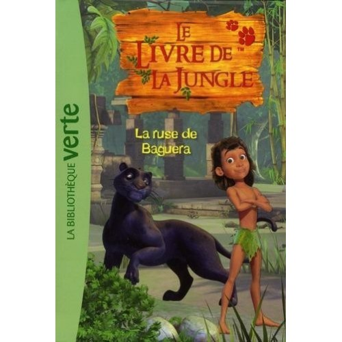 Le Livre de la Jungle - Tome 4 - La ruse de Baguera