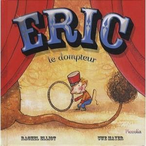 Eric le dompteur